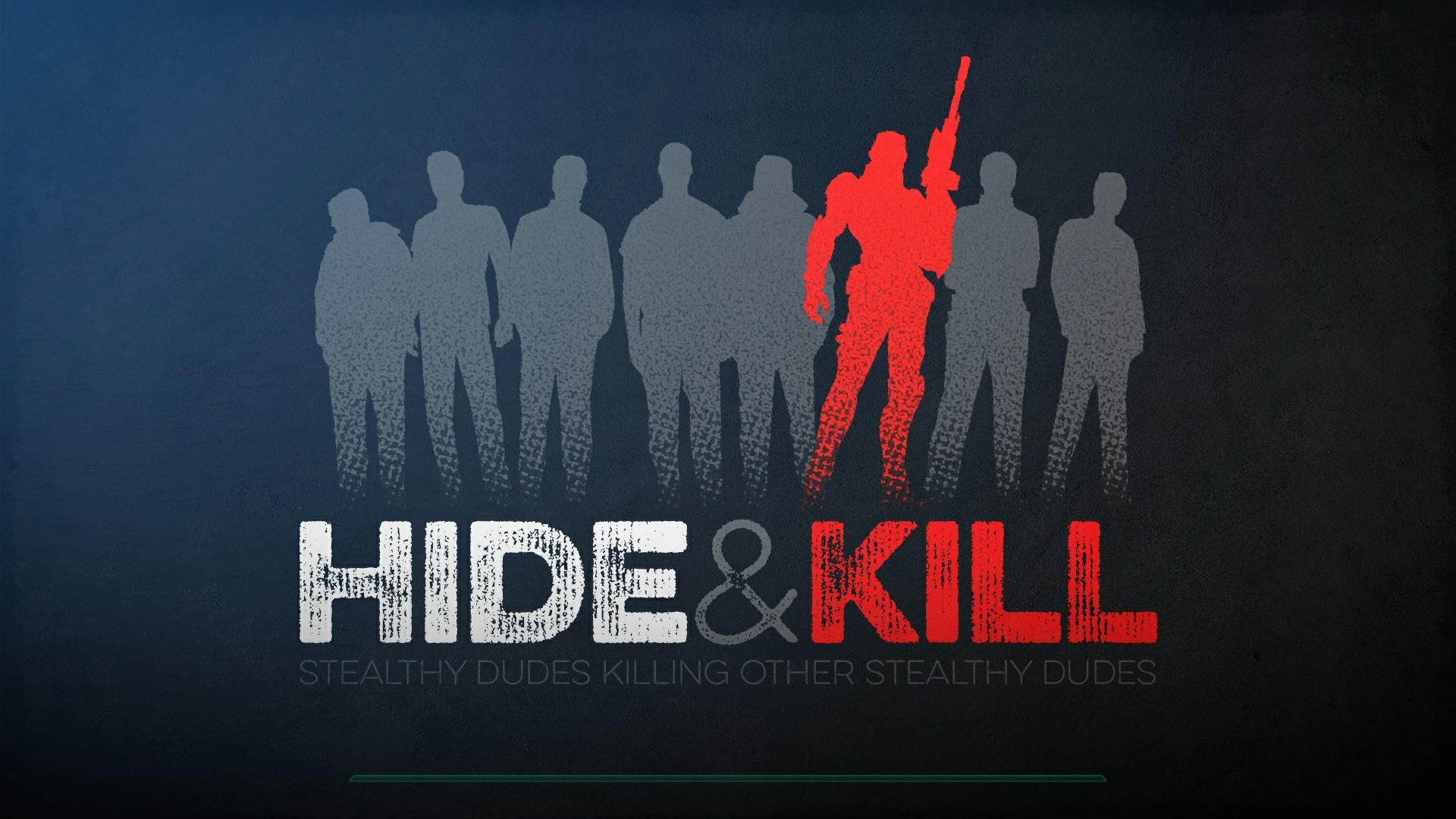 Hide and Kill